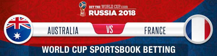 Australia vs. France Betting Odds and picks for the World Cup 2018 in Russia