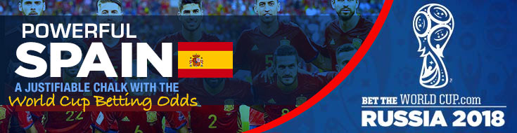 Powerful Odds for Spain in Russia 2018 World Cup Betting